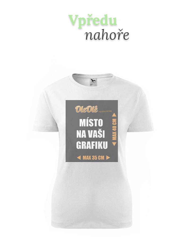 0341e8dc1c3 Dámské tričko s kvalitním vlastním potiskem vyrobené ze 100% bavlny