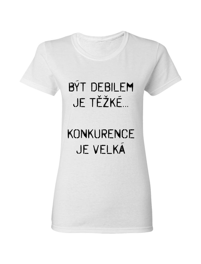2debd5501a5b Vtipné dámské tričko s kvalitním potiskem vyrobené ze 100% bavlny